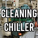 Cleaning Chiller